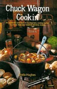 Chuck Wagon Cookin  Book