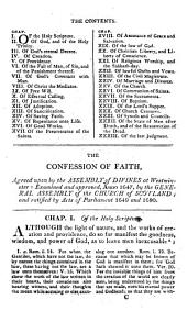 The Confession of faith, the Larger and Shorter catechisms, with the Scripture-proofs at large: The Covenants, national and solemn league, the acknowledgment of sins, and engagement to duties. The directories for public, and family worship. Together with The sum of saving knowledge (contained in the Holy Scriptures, and held forth in the said Confession and catechisms) and practical use thereof. And the Form of church government, with acts of Assembly and Parliament relative to, and approbative of, the same
