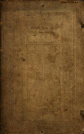 Opera & quae hactenus extitere, & quae in lucem nunc primum prodire omnia: omnium artium & scientiarum, maiorumq[ue] facultatum multipharia cognitione refertissima, in duos Tomos digesta ...