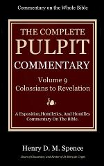 The Pulpit Commentary, Volume 9