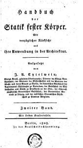 Handbuch der Statik fester Körper; mit vorzüglicher Rücksicht auf ihre Anwendung in der Architektur: Band 2