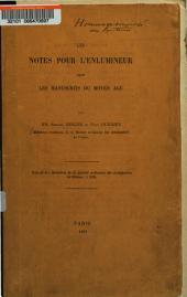 Les notes pour l'enlumineur dans les manuscrits du Moyen-Age
