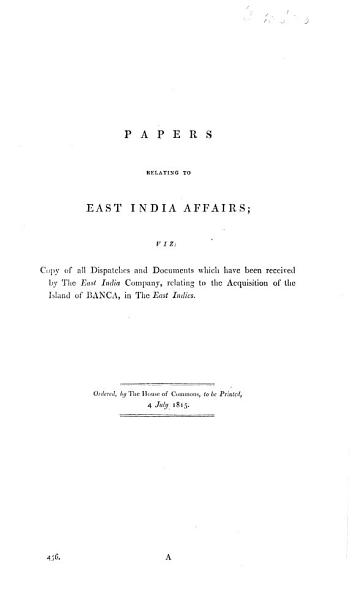 Papers Relating To East India Affairs