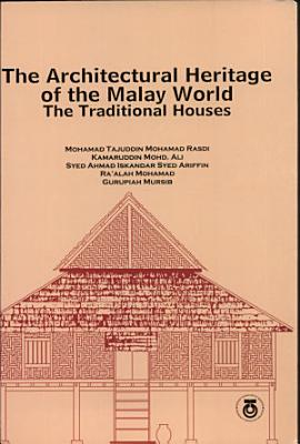 The Architectural Heritage of the Malay World PDF