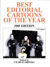 Best Editorial Cartoons of the Year: 2005 Edition
