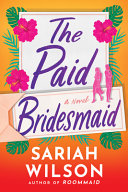 Download The Paid Bridesmaid Book