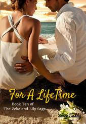 Zeke and Lily (Book Ten): For A LifeTime