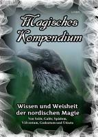 Magisches Kompendium     Wissen und Weisheit der nordischen Magie PDF