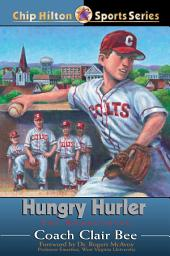 Hungry Hurler: The Homecoming