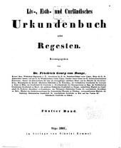 Liv-estund-kurländisches urkundenbuch: Band 5