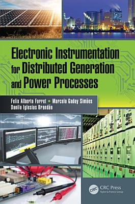 Electronic Instrumentation for Distributed Generation and Power Processes PDF