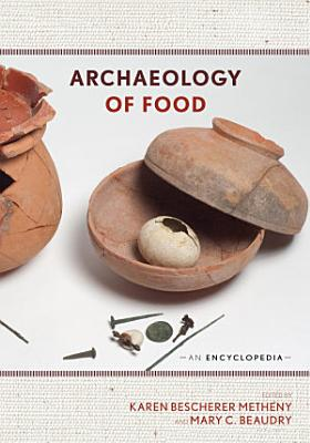 Archaeology of Food PDF