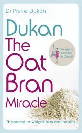 Dukan  The Oat Bran Miracle