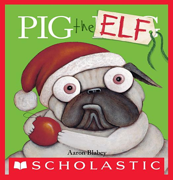 Download Pig the Elf Book