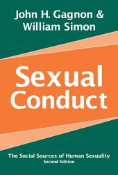 Sexual Conduct: The Social Sources of Human Sexuality, Edition 2