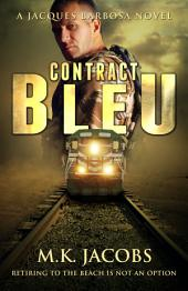 Contract Bleu: Jacques Barbosa Adventure