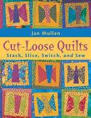 Cut Loose Quilts