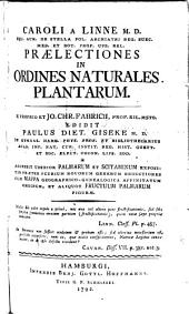 Praelectiones In Ordines Naturales Plantarum