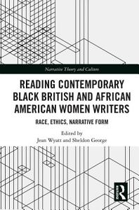 Reading Contemporary Black British and African American Women Writers