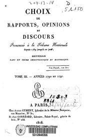 Choix de rapports, opinions et discours prononcés à la Tribune Nationale depuis 1789 jusqu'à ce jour: Années 1790 et 1791, Volume3