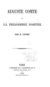 Auguste Comte et la philosophie positive