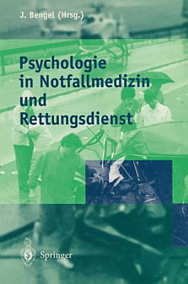Psychologie in Notfallmedizin und Rettungsdienst PDF