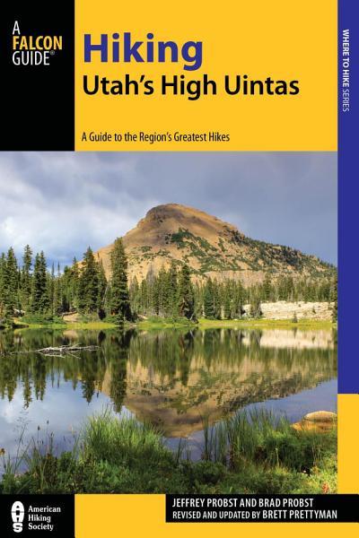 Hiking Utah's High Uintas