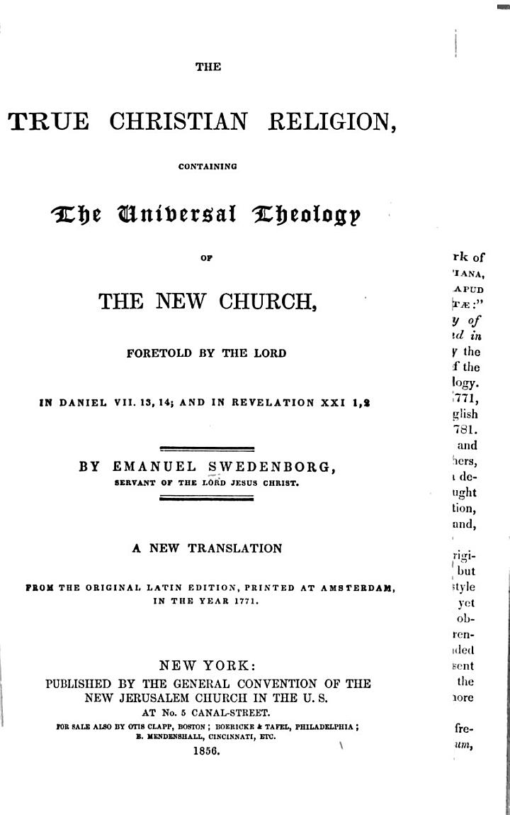 The True Christian Religion, Containing the Universal Theology of the New Church