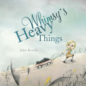 Whimsy s Heavy Things