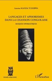 Langages et aphorismes dans la chanson congolaise: Masques onomastiques