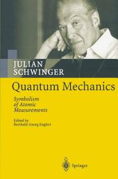 Quantum Mechanics: Symbolism of Atomic Measurements