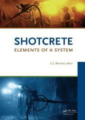 Shotcrete: Elements of a System
