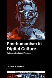 Posthumanism in digital culture PDF