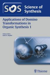Applications of Domino Transformations in Organic Synthesis: Volume 1