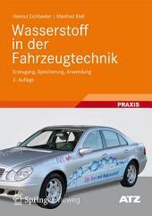 Wasserstoff in der Fahrzeugtechnik: Erzeugung, Speicherung, Anwendung, Ausgabe 3