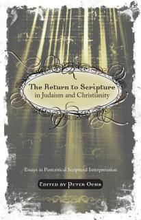 The Return to Scripture in Judaism and Christianity Book