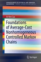 Foundations of Average Cost Nonhomogeneous Controlled Markov Chains PDF