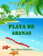 Playa De Arenas Movedizas