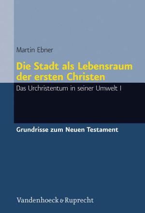 Die Stadt als Lebensraum der ersten Christen PDF