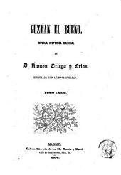 Guzman el Bueno: Volumen 1