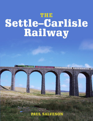 The Settle Carlisle Railway