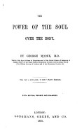 The Power of the Soul over the Body considered in relation to health and morals PDF