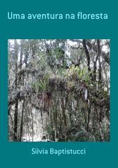 Uma Aventura Na Floresta