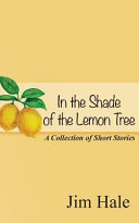 In the Shade of the Lemon Tree