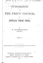 Judgments of the Privy Council on Appeals from India: Volume 2