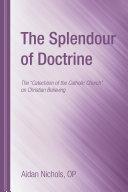 The Splendour of Doctrine