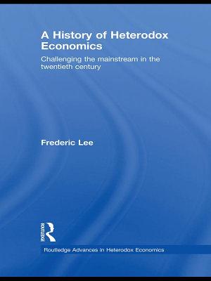 A History of Heterodox Economics