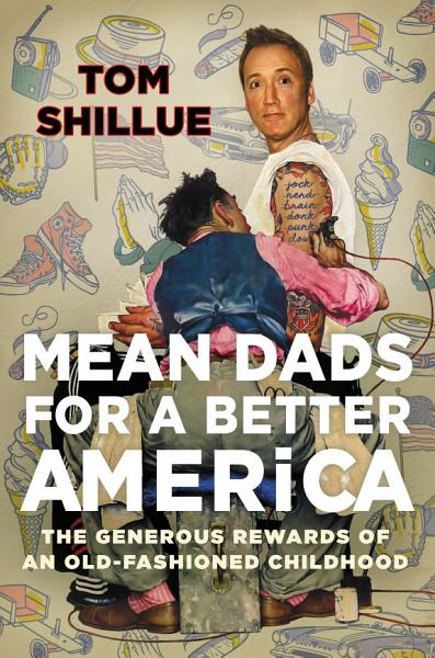 Download Mean Dads for a Better America Book