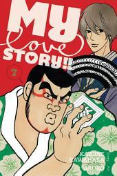 My Love Story!!: Volume 7