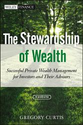 The Stewardship Of Wealth Book PDF
